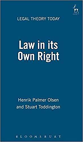9781841130347: Law in its Own Right (Legal Theory Today)