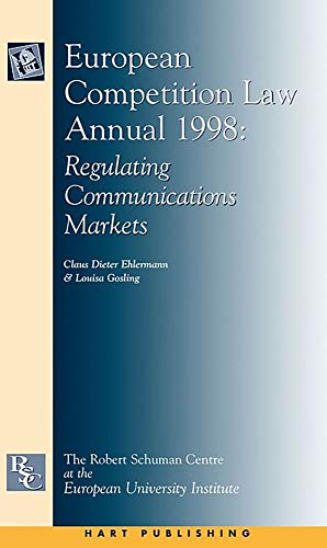 European Competition Law Annual 1998 - Regulating Communications Markets: Ehlermann, Claus Dieter
