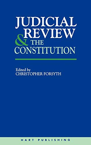 9781841131054: Judicial Review and the Constitution