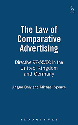 9781841131177: Law of Comparative Advertising: Directive 97/55/EC in the United Kingdom and Germa: Directive 97/55/EC in the United Kingdom and Germany
