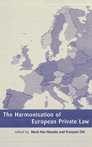 9781841131375: The Harmonisation of European Private Law (European Academy of Legal Theory Series)