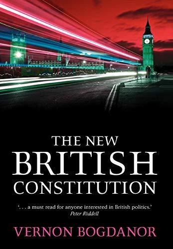 9781841131498: The New British Constitution