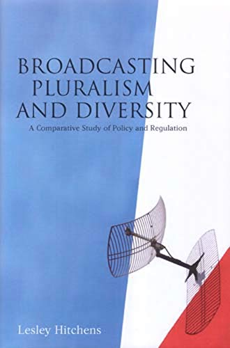 9781841132143: Broadcasting Pluralism and Diversity: A Comparative Study of Policy and Regulation
