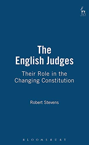 9781841132266: The English Judges: Their Role in the Changing Constitution