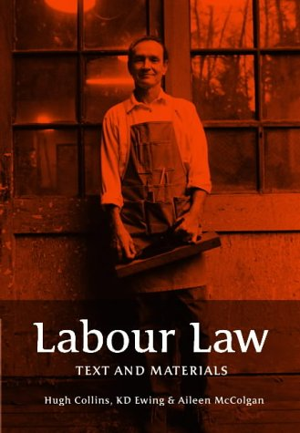 Labour Law: Text and Materials: Hugh Collins, Keith