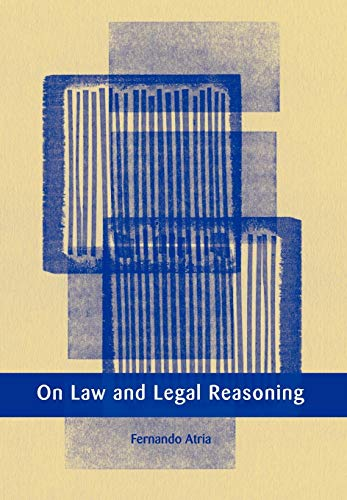 9781841132754: On Law and Legal Reasoning (European Academy of Legal Theory Series)