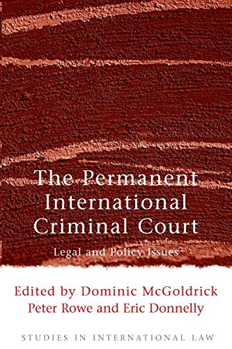 9781841132815: The Permanent International Criminal Court: Legal and Policy Issues (Studies in International Law)
