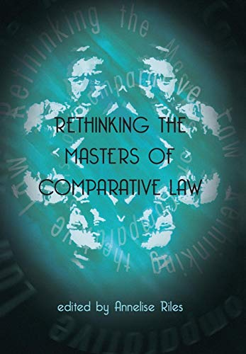 9781841132891: Rethinking the Masters of Comparative Law