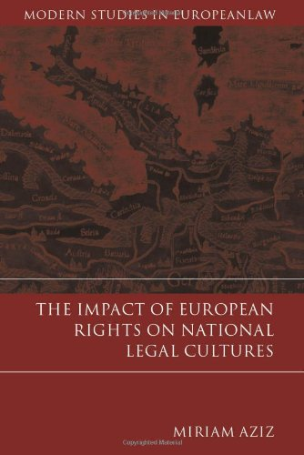 9781841133096: The Impact of European Rights on National Legal Cultures (Modern Studies in European Law)