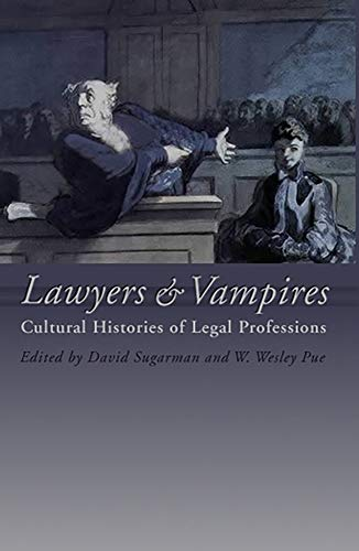 9781841133126: Lawyers and Vampires: Cultural Histories of Legal Professions