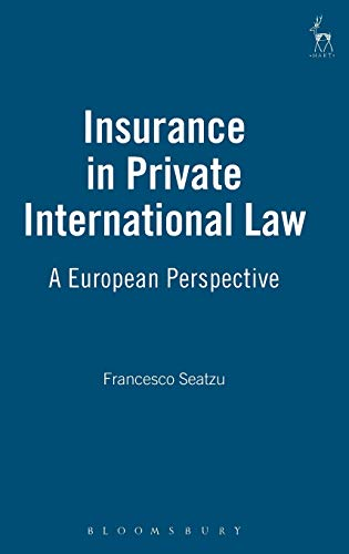 9781841133355: Insurance in Private International Law: A European Perspective (Ha3013/Pd)