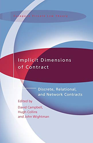 9781841133492: Implicit Dimensions of Contract: Discrete, Relational, and Network Contracts (International Studies in the Theory of Private Law)