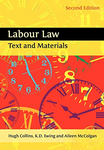 Labour Law: Text and Materials (Second Edition): Keith Ewing, Hugh