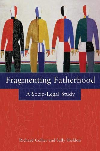 9781841134178: Fragmenting Fatherhood: A Socio-Legal Study