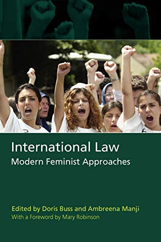 9781841134277: International Law: Modern Feminist Approaches; With a Foreward by Mary Robinson