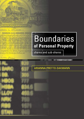 Boundaries of Personal Property Law: Shares and Sub-Shares: Arianna Pretto-Sakmann