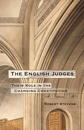 9781841134956: The English Judges: Their Role in the Changing Constitution