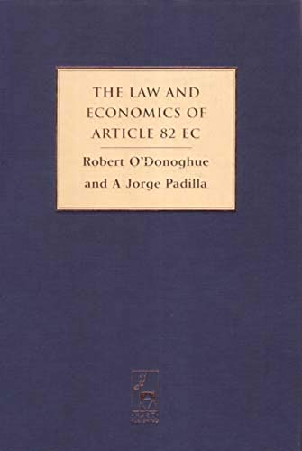The Law and Economics of Article 82: Robert O'Donahue