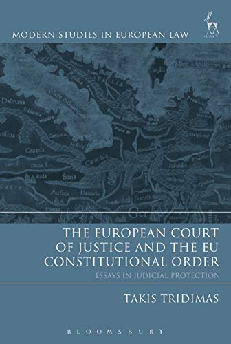 9781841135090: The European Court of Justice and the EU Constitutional Order: Essays in Judicial Protection (Modern Studies in European Law)