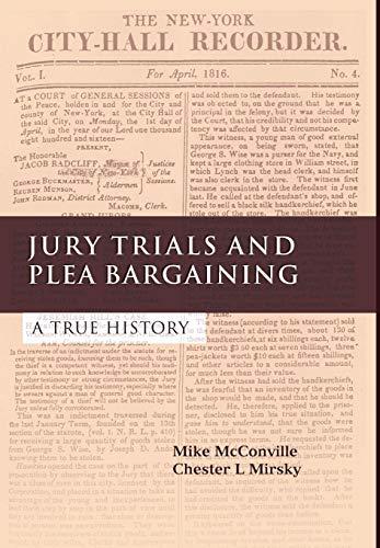 9781841135168: Jury Trials and Plea Bargaining: A True History