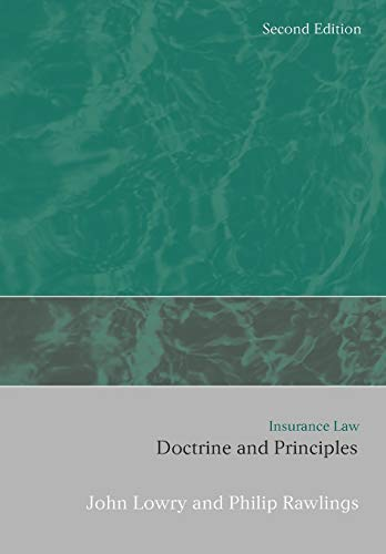 Insurance Law: Doctrines and Principles: Rawlings, Philip