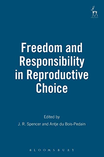 9781841135823: Freedom and Responsibility in Reproductive Choice