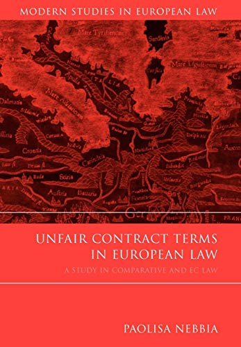 9781841135946: Unfair Contract Terms in European Law: A Study in Comparative and EC Law (Modern Studies in European Law)