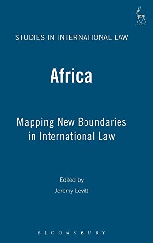 9781841136189: Africa: Mapping New Boundaries in International Law (Studies in International Law)