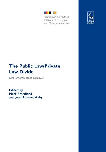 9781841136356: The Public Law/Private Law Divide: Une entente assez cordiale? (Studies of the Oxford Institute of European and Comparative Law)
