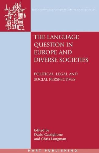 9781841136677: The Language Question in Europe and Diverse Societies: Political, Legal and Social Perspectives (Onati International Series in Law and Society)
