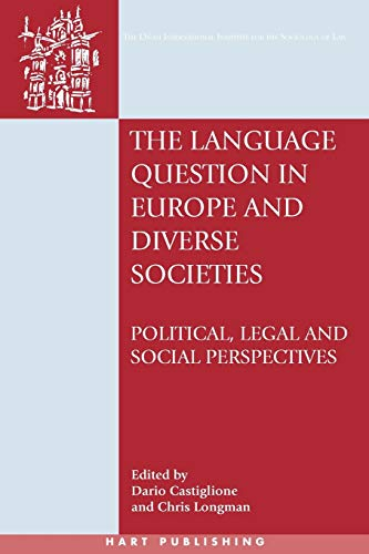 9781841136684: The Language Question in Europe and Diverse Societies: Political, Legal and Social Perspectives (Onati International Series in Law and Society)