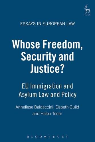Whose Freedom, Security and Justice?: EU Immigration