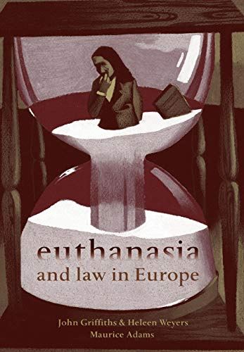 9781841137001: Euthanasia and Law in Europe