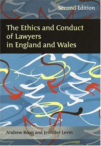 9781841137087: The Ethics and Conduct of Lawyers in England and Wales: Second Edition