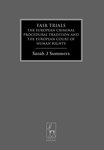 9781841137308: Fair Trials: The European Criminal Procedural Tradition and the European Court of Human Rights (Criminal Law Library)