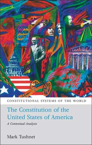 The Constitution of the United States of America: A Contextual Analysis (Constitutional Systems of t