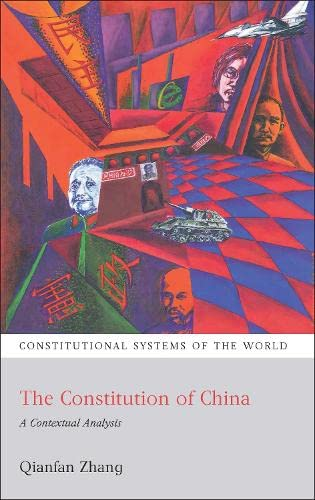 9781841137407: The Constitution of China: A Contextual Analysis (Constitutional Systems of the World)