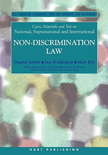 9781841137483: Cases, Materials and Text on National, Supranational and International Non-Discrimination Law: Ius Commune Casebooks for the Common Law of Europe