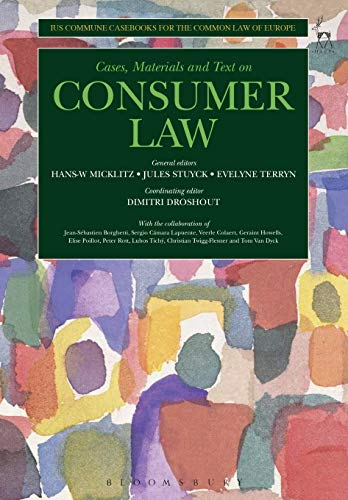 9781841137490: Cases, Materials and Text on Consumer Law: Ius Commune Casebooks for a Common Law of Europe (Ius Commune Casebooks for the Common Law of Europe)
