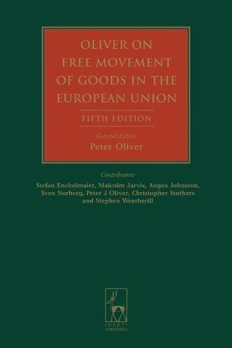 9781841138107: Oliver on Free Movement of Goods in the European Union: Fifth Edition