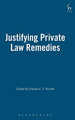 Justifying Private Law Remedies: Hart Publishing