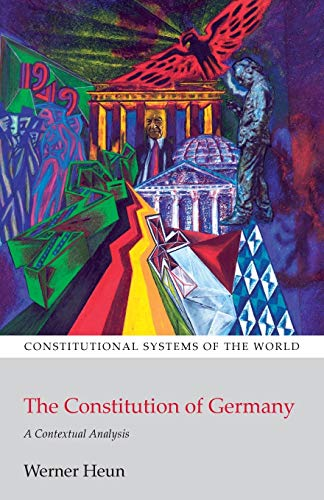 9781841138688: The Constitution of Germany: A Contextual Analysis (Constitutional Systems of the World)