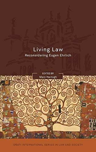 9781841138978: Living Law: Reconsidering Eugen Ehrlich (Onati International Series in Law and Society)