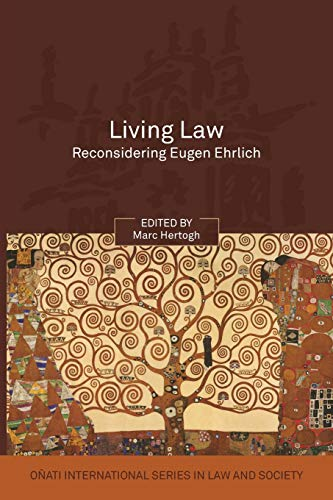9781841138985: Living Law: Reconsidering Eugen Ehrlich (Onati International Series in Law and Society)