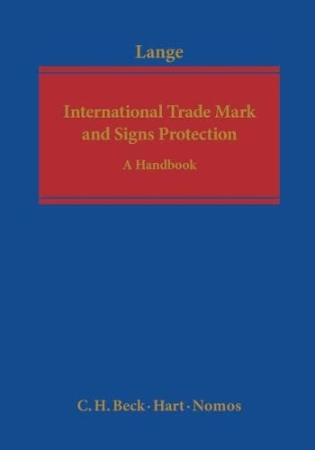International Trade Mark and Signs Protection: A Handbook (Hardback)