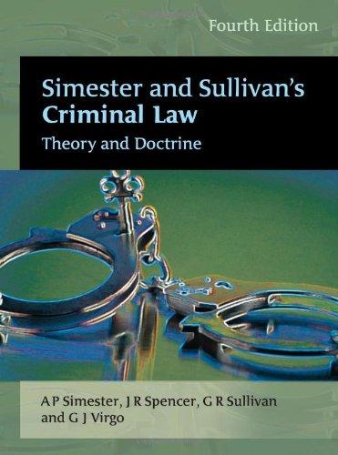Simester and Sullivan's Criminal Law - Fourth: Graham Virgo