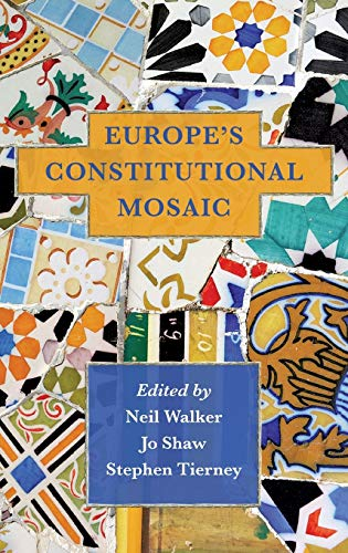 Europe's Constitutional Mosaic: Walker