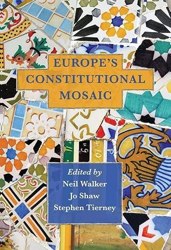 9781841139791: Europe's Constitutional Mosaic