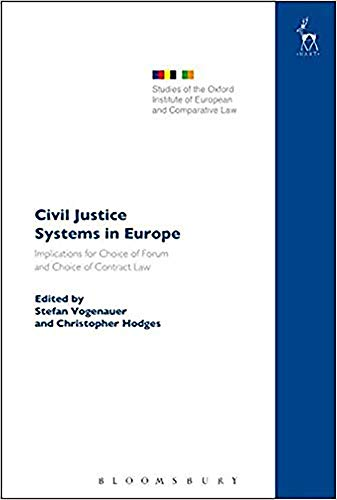 9781841139852: Civil Justice Systems in Europe: Implications for Choice of Forum and Choice of Contract Law (Studies of the Oxford Institute of European & Comparative Law)