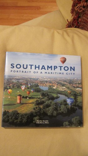 Southampton, Portrait of a Maritime City (1841140775) by Stanikk, Neville; Miles, Barry